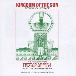 Kingdom Of The Sun-Peru's Inca Heritage cd-Excellent condition
