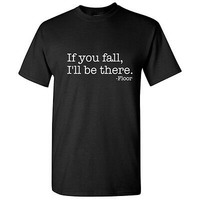 Fall Floor Sarcastic Adult Cool Floor Graphic Gift Idea Humor Funny TShirt](Fall Ideas)