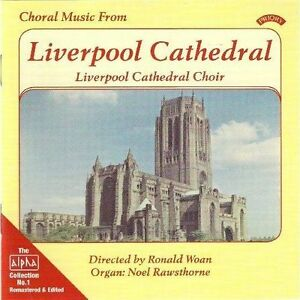 Liverpool-Cathedral-Alpha-Collection-Vol-1-Choral-Music-From-CD-NEW