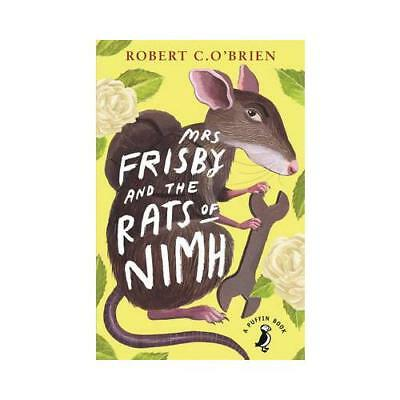 Mrs Frisby and the Rats of NIMH by Robert C O'Brien