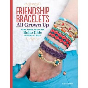FRIENDSHIP-BRACELETS-ALL-GROWN-UP-Braiding-Knots-Macrame-Hemp-Jewelry-Craft-Book
