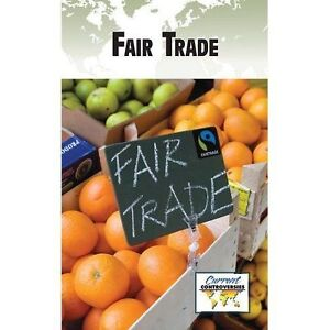 Fair Trade (Current Controversies (Library)) by