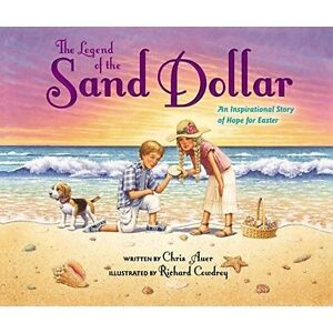 Legend-of-the-Sand-Dollar-Newly-Illustrated-Edition-by-Chris-Auer-Hardcover-B