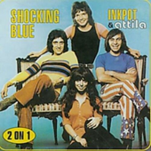 Shocking Blue - Inkpot/Attila [New CD] Holland - Import