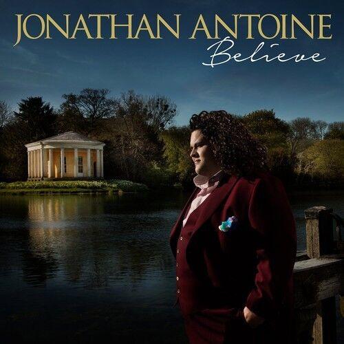 Jonathan Antoine - Believe [New CD] UK - Import