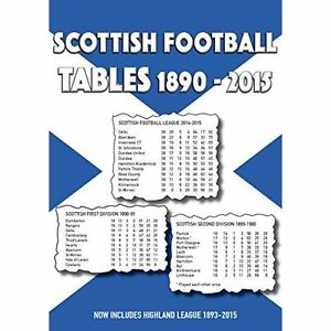 Scottish-Football-Tables-1890-2015-by-Michael-Robinson-Paperback-2015