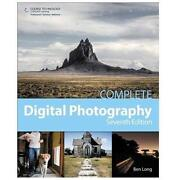 Complete Digital Photography Ben Long