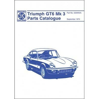 Triumph GT6 Mk 3 Parts Catalogue  paper book