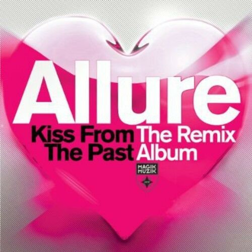 Allure - Kiss from the Past: The Remix Album [New CD]