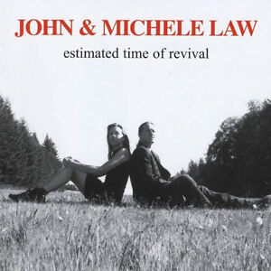 John & Michele Law: Estimated Time of Revival