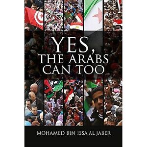 Yes, the Arabs Can Too, Michael Worton, Mohamed Bin Issa Al Jaber, New Book