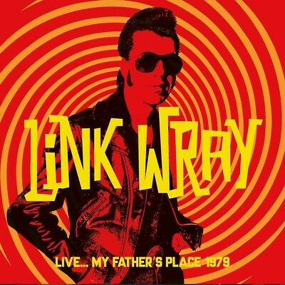 LINK WRAY - LIVE...MY FATHER'S PLACE 1979   CD NEW+