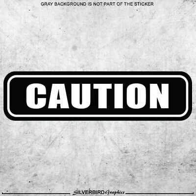 1x Caution Sticker Warning Notice Vehicle Bus School Safety Vinyl Door Machine