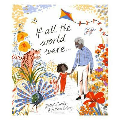If All the World Were... by Joseph Coelho, Allison Colpoys (artist)