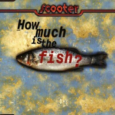 Scooter [maxi-cd] how much is the fish? (1998)