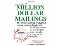 Million Dollar Mailing$ The Art and Science of Creating Money-Making Direct Mail by Denison Hatch