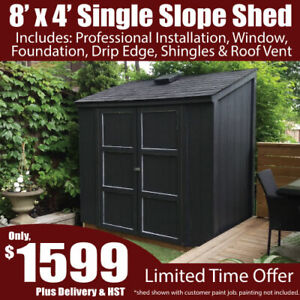 8'x4' Single Slope Shed In A Day Bundle Special - With Install