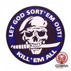 Let God Sort 'em out! Kill 'em all militaire blauwe