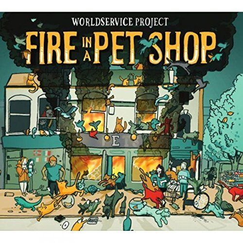 WorldService Project - Fire In A Pet Shop [CD]
