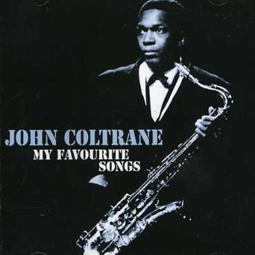 John Coltrane - My Favourite Songs [New CD]