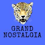 Grand Nostalgia