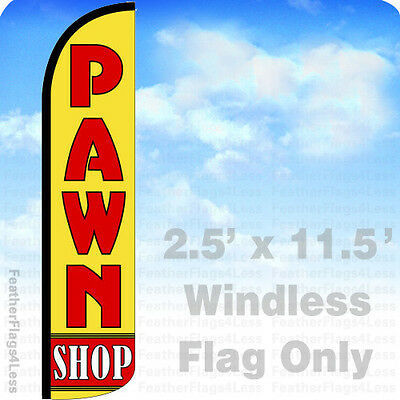 Pawn Shop Windless Swooper Flag Feather Banner Sign 2.5x11.5 Yz