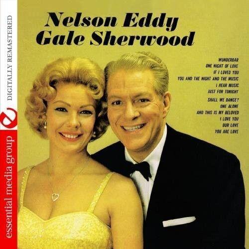 Nelson Eddy, Nelson - Nelson Eddy & Gale Sherwood [New CD] M