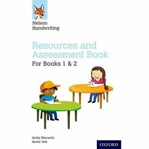 Nelson Handwriting: Year 1-2/Primary 2-3: Resources and Assessment Book for...