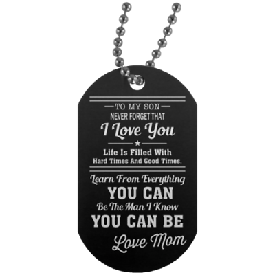 Mother And Son To My Son Dog Tag I Love Mom Perfect Gift Fro