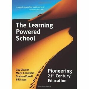 The Learning Powered School: Pioneering 21st Century Education by Maryl R....