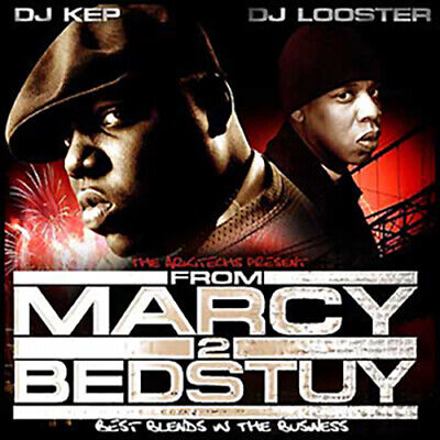 DJ Kep DJ Looster Best of Jay-Z The Notorious B.I.G. From Marcy 2 Bedstuy
