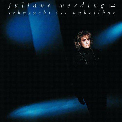 Juliane Werding Sehnsucht ist unheilbar (1986) [CD]