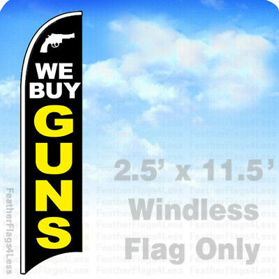We Buy Guns - Windless Swooper Feather Flag Banner Sign 2.5x11.5 Kb