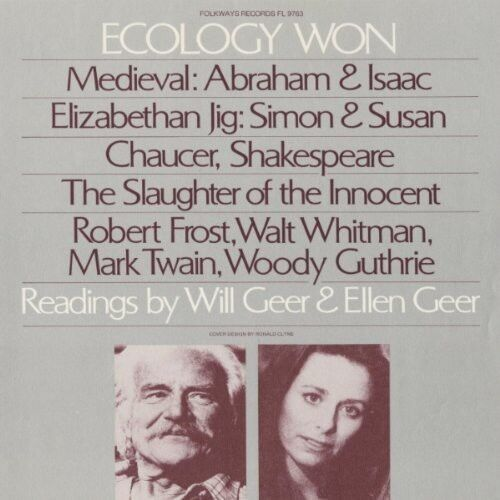 Will Geer, Will Geer - Ecology Won: Readings By Will Geer and Ellen Geer [New CD