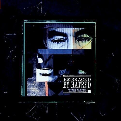 EMBRACE BY HATRED - TIME WAITS  CD NEU