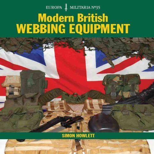 Modern British Webbing Equipment by Simon Howlett 9781847971401