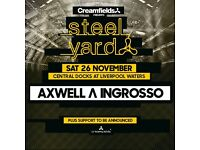 2 x Creamfields Steel Yard Tickets - 26th Nov - Tickets In Hand - Liverpool - Axwell & Ingrosso