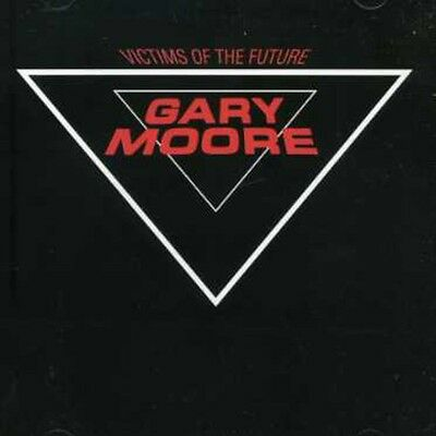 Gary Moore   Victims Of The Future  New Cd  England   Import