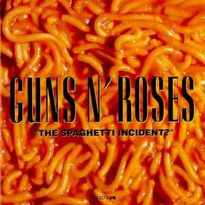 Audio CD: Guns N' Roses: The Spaghetti Incident? (1993)