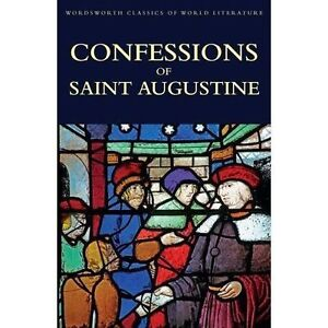 Confessions Of Saint Augustine by Augustine Hippo Paperback 2016 - Norwich, United Kingdom - Confessions Of Saint Augustine by Augustine Hippo Paperback 2016 - Norwich, United Kingdom