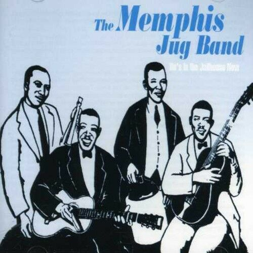 Memphis Jug Band - He's in the Jailhouse Now [New CD]