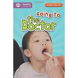 Looking After Me: Going to the Doctor (Qed Readers Looking After Me), Smith, Ian