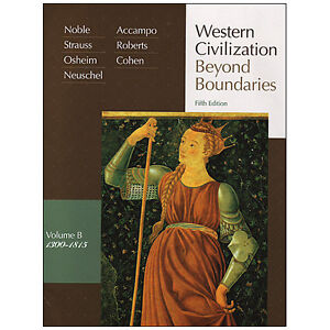 WESTERN CIVILIZATION Beyond Boundaries, Volume B: 1300-1815 5/e