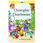 Christopher Churchmouse
