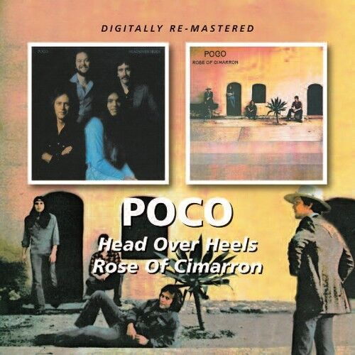 Poco - Head Over Heels / Rose of Cimarron [New CD] Rmst