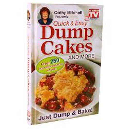 Quick And Easy Dump Cakes And More