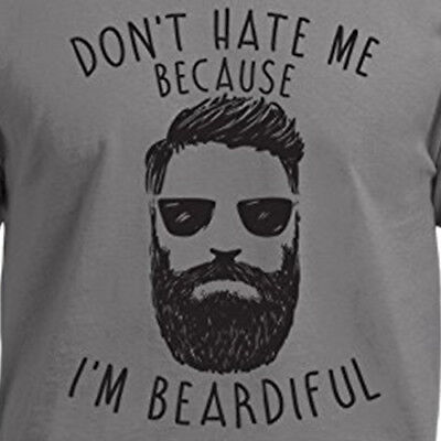 DON'T HATE ME BEARDIFUL funny beard hipster facial hair trendy haters - Trendy Facial Hair