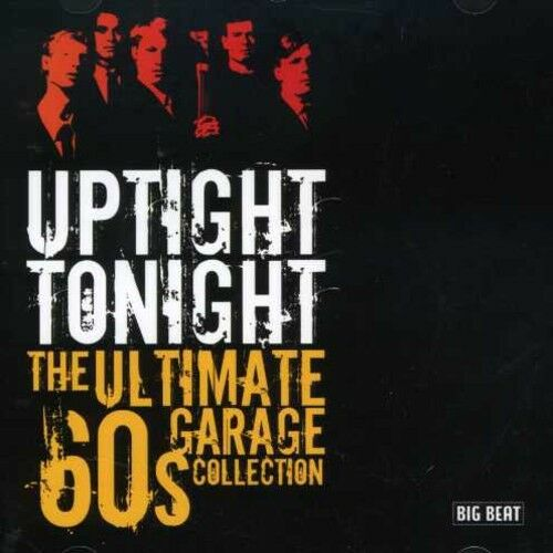 Various Artists - Uptight Tonight: Ultimate 60s Garage Coll / Various [New CD] U