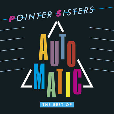 The Pointer Sisters - Automatic: Best Of [New CD] UK - Import