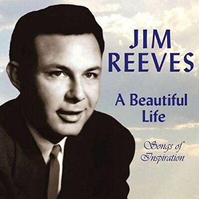 A Beautiful Life - Songs of Inspiration CD Jim Reeves Jim Reeves Songs